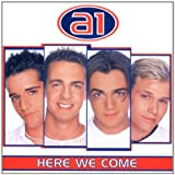 Songtexte von A1 - Here We Come
