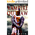 Vampire Outlaw (The Immortal Knight Chronicles Book 2)