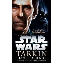 Star Wars: Tarkin (UK Edition) by James Luceno (2015-07-02)