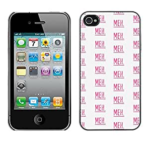 Omega Covers - Snap on Hard Back Case Cover Shell FOR Apple iPhone 4 / 4S - Meh Text Pattern Pink Repetitive White