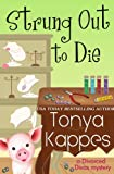 Strung Out To Die : A Cozy Mystery (A Divorced Diva Mini-Mystery Series Book One) (English Edition)