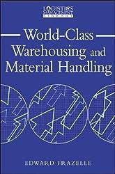 World-Class Warehousing and Material Handling (Logistics Management Library)
