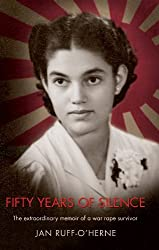 Fifty Years of Silence: The Extraordinary Memoir of a War Rape Survivor