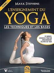 L'enseignement du yoga : Les techniques et les bases