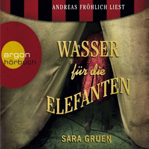 Buchseite und Rezensionen zu 'Wasser für die Elefanten' von Sara Gruen
