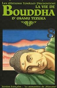 La Vie de Bouddha Edition deluxe Tome 8