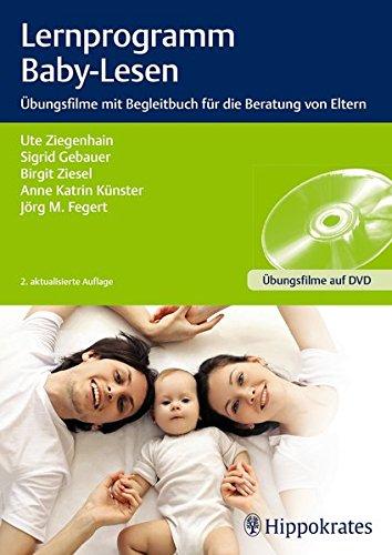 Preisvergleich Produktbild Lernprogramm Baby-Lesen: Übungsfilme mit Begleitbuch für die Beratung von Eltern