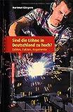 Sind die Löhne in Deutschland zu hoch ? Zahlen, Fakten, Argumente - Hartmut Görgens