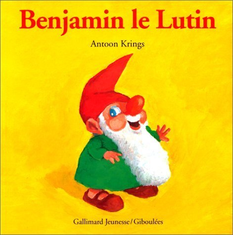 Benjamin le Lutin de Antoon Krings (23 avril 1996) Relié