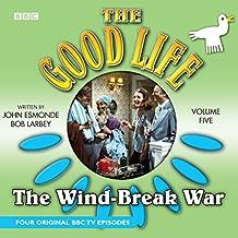The Good Life: Volume Five: The Wind-Break War