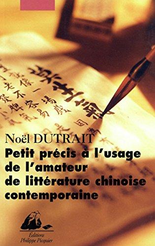 Livres gratuits Petit précis à l'usage de l'amateur de littérature chinoise contemporaine epub, pdf