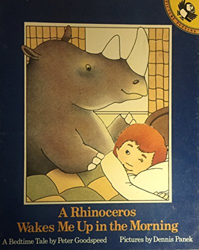 A rhinoceros wakes me up in the morning : a bedtime tale