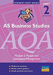 AS Business Studies AQA Unit 2: People and Operations Management 2ED  Unit Guide (Student Unit Guides)