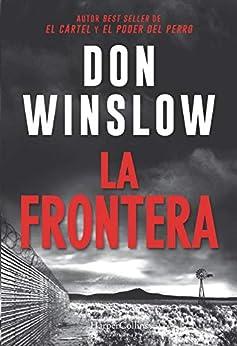 https://www.lavanguardia.com/cultura/culturas/20190302/46763757853/don-winslow-la-frontera-harper-collins-narcotrafico.html