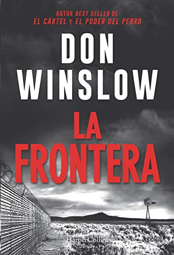 La frontera (Suspense / Thriller) por Don Winslow