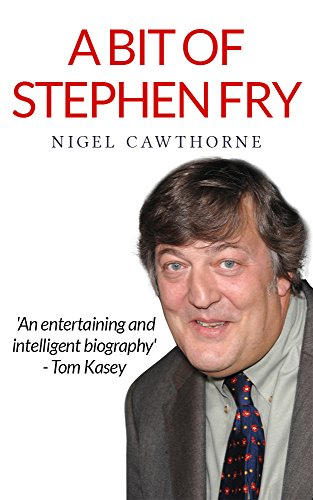 A Bit of Stephen Fry (English Edition)
