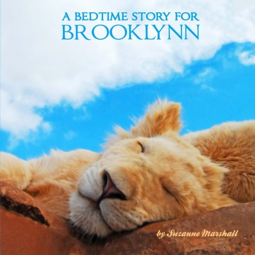 A Bedtime Story for Brooklynn: Personalized Children's Books (Bedtime Stories with Personalization)