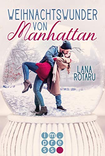 Weihnachtswunder von Manhattan - Kühle Küsse