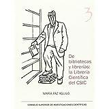De bibliotecas y librerías: la Librería Científica del CSIC (Serie 23 de Abril)