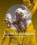 Ecrire la sculpture