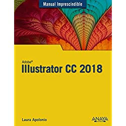 Illustrator CC 2018 (Manuales Imprescindibles)
