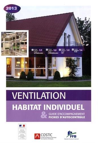 Ventilation habitat individuel : Guide d'accompagnement & fiches d'autocontrôle