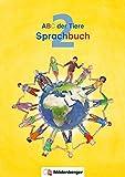 ABC der Tiere 2 – Sprachbuch Neubearbeitung (ABC der Tiere - Neubearbeitung)