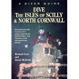 Dive the Isles of Scilly and North Cornwall: A Diver Guide