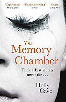 The Memory Chamber: An elegant tale of love and loss by [Cave, Holly]