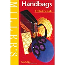 Miller's Handbags: A Collector's Guide (Miller's Collector's Guides, Band 19)
