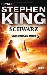 Der Dunkle Turm, Band 1: Schwarz