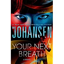 [(Your Next Breath)] [By (author) Iris Johansen] published on (September, 2015)