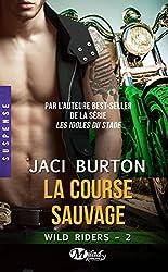 La Course sauvage: Wild Riders, T2