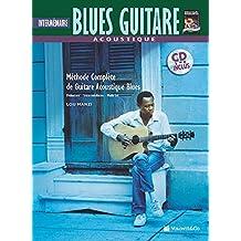 Acoustique Blues Guitare Intermediaire: Intermediate Acoustic Blues Guitar (Complete Method)