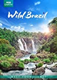 BBC Earth: Wild Brazil