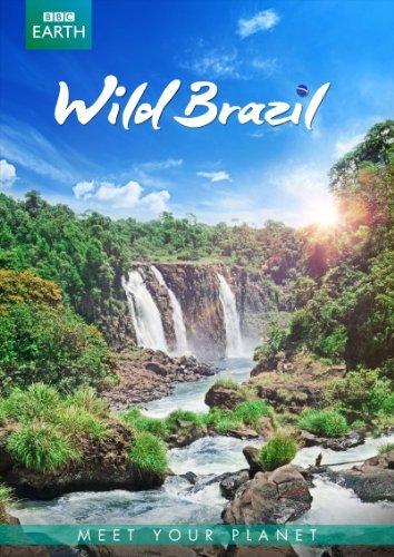 BBC Earth: Wild Brazil