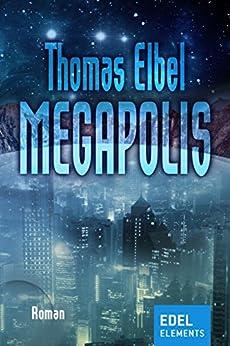 Megapolis von [Elbel, Thomas]