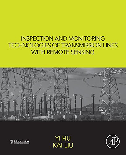 Inspection and Monitoring Technologies of Transmission Lines with Remote Sensing (English Edition) Tilt Remote