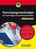 Forschungsmethoden der Psychologie und Sozialwissenschaften für Dummies - Martin Dempster, Donncha Hanna