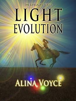 Light Evolution (The Lifelight Series Book 2) (English Edition) di [Voyce, Alina]