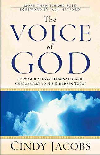 [(The Voice of God : How God Speaks Personally and Corporately to His Children Today)] [By (author) Cindy Jacobs] published on (November, 2004)
