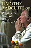 Image de What is the Point of Being a Christian?