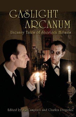 Gaslight Arcanum: Uncanny Tales of Sherlock Holmes by (2011-08-05)