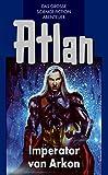 Atlan 14: Imperator von Arkon (Blauband): Die Arkon-Trilogie (Atlan-Blauband)