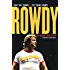 Rowdy: The Roddy Piper Story