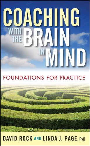Coaching with the Brain in Mind: Foundations for Practice por David Rock