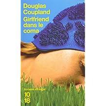 Girlfriend dans le coma
