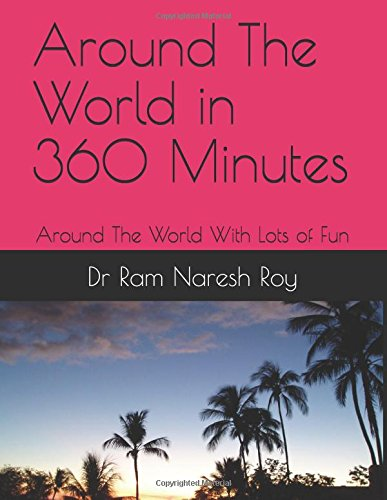 Around The World in 360 Minutes: Around The World With Lots of Fun -