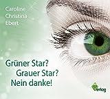 Grüner Star? Grauer Star? Nein Danke!: Digipak-Version