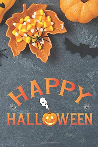 Happy Halloween: Funny journal for gift bags, Halloween partiy, costume desgin, horror makeup ideas, spooky recepis, spider and bat cover